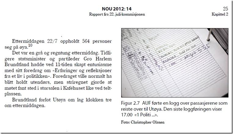 22. juli-kommisjonen om Gro Harlem Brundtlands opphold på Utøya