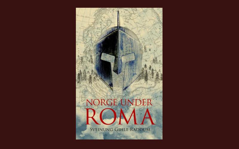 Norge under Roma av Sveinung Gihle Raddum